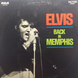 Back in Memphis - Elvis...