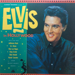 Elvis in Hollywood - Elvis...