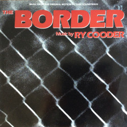 Ry Cooder - The Border...