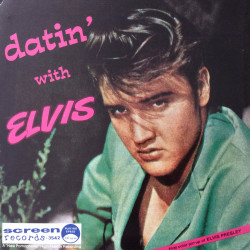 Datin' With Elvis - Elvis...